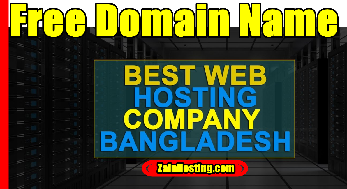 Web Hosting in Bangladesh – Free Domain Name