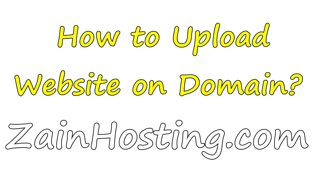 How to Upload Website on Domain?