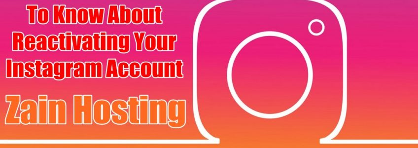 What You Need To Know About Reactivating Your Instagram Account